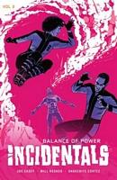 Incidentals, Volume 2: Balance of Power