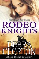Her Cowboy Hero: Rodeo Knights