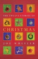 The Twelve Stories of Christmas
