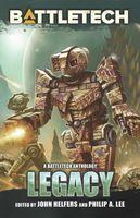 Legacy: A Battletech Anthology