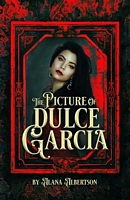 The Picture of Dulce Garcia