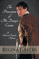 The Prosecution of Mr. Darcy's Cousin