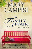A Family Affair: The Secret