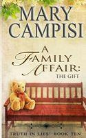 A Family Affair: The Gift