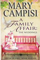 A Family Affair: The Weddings