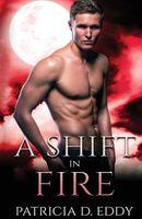 A Shift in Fire