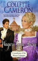 Brooke: Wagers Gone Awry / The Earl and the Spinster