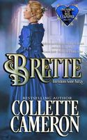 Brette: Intentions Gone Astray / The Lord and the Wallflower