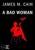 A Bad Woman
