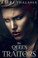 The Queen of Traitors