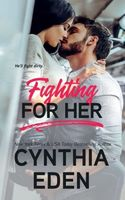 Fighting For Her