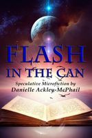 Flash in the Can