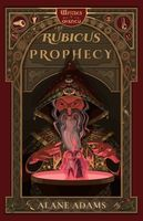 The Rubicus Prophecy the Rubicus Prophecy