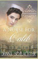 A Nurse for Caleb