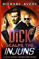 Dick Scalps the Injuns