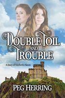 Double Toil & Trouble