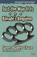 Just the Way It Is / Blonde's Requiem