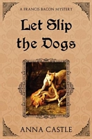 Let Slip the Dogs