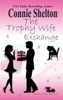 The Trophy Wife Exchange
