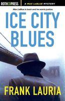 Ice City Blues