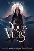 The Queen of Veils