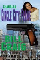 Chandler: Circle City Frame