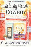 Melt My Heart, Cowboy