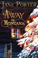Away in Montana by Jane Porter