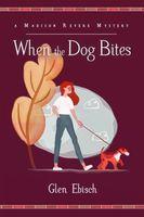 When the Dog Bites