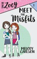 Meet the Misfits