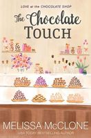 The Chocolate Touch by Melissa McClone