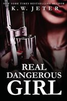Real Dangerous Girl