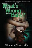 What's Wrong with the Baby?