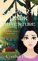 Caper's Dark Adventure