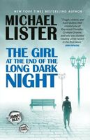 The Girl at the End of the Long Dark Night