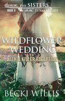 Wildflower Wedding With a Killer Reception