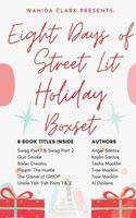 Eight Days of Street Lit Holiday Boxset