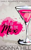 All Up In The Mix by Donna Hill