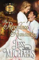 A Reckless Runaway