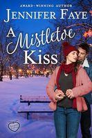 A Mistletoe Kiss