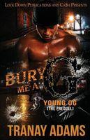 Bury Me A G 5: Young OG