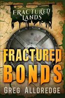 Fractured Bonds