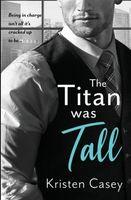The Titan was Tall