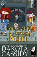 House of the Rising Nun