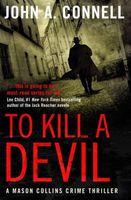 To Kill A Devil
