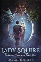 Lady Squire: Aetheaon Chronicles