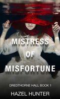 Mistress of Misfortune