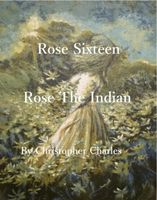 Rose, the Indian