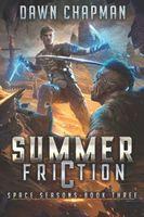 Summer Friction