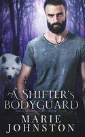 A Shifter's Bodyguard